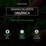 Semana da Horta Orgânica - ImGrower